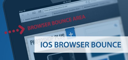 IOS Browser Bounce, How To Disable It!