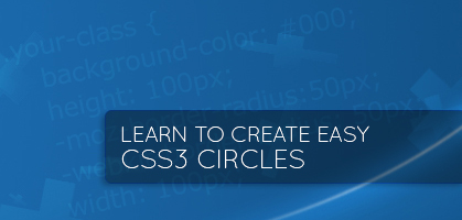 Quick Code Snippet: Simple CSS3 Circles