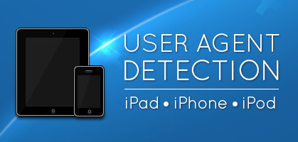 User Agent Detection For Apple Devices