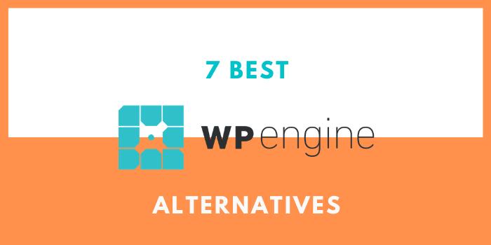 Best WP Engine Alternatives & WP Engine Competitors