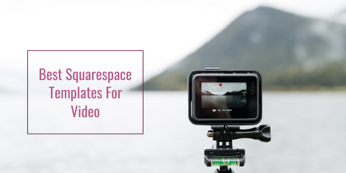 10 Best Squarespace Templates For Video Rigorous Themes